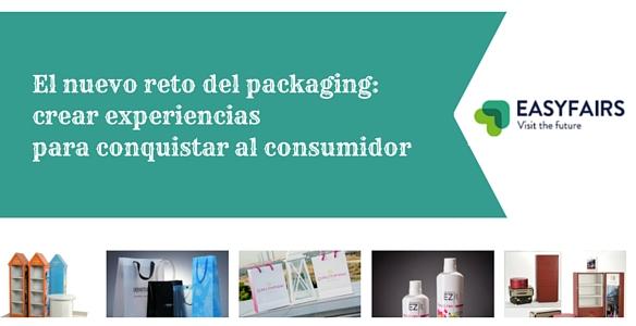 El nuevo reto del packaging: crear experiencias para conquistar al consumidor