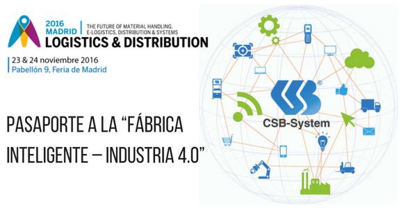 "CSB-SYSTEM - Pasaporte a la ""Fábrica inteligente – Industria 4.0"" en Logistics 2016"