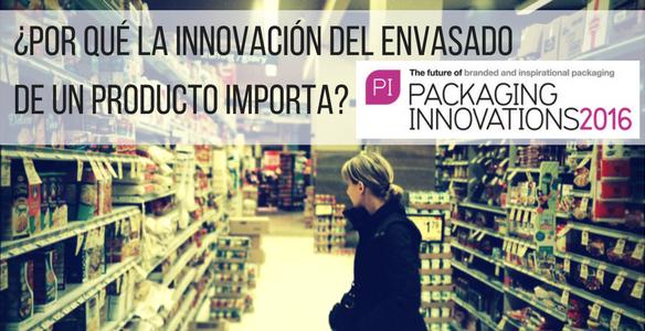 ¿Por qué la innovación del envasado de un producto importa?